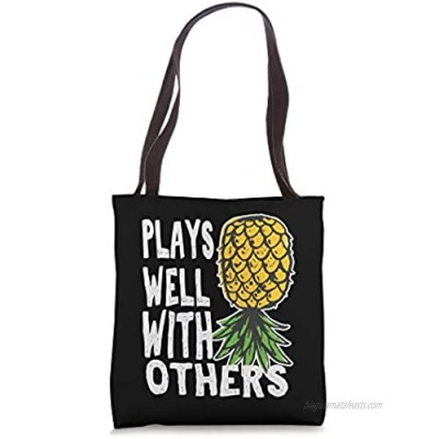 Swinger Couples Plays Well With Others Upside Pineapple Down Tote Bag