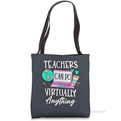 Teachers Do Virtually Anything Social Distancing Online Job Tote Bag